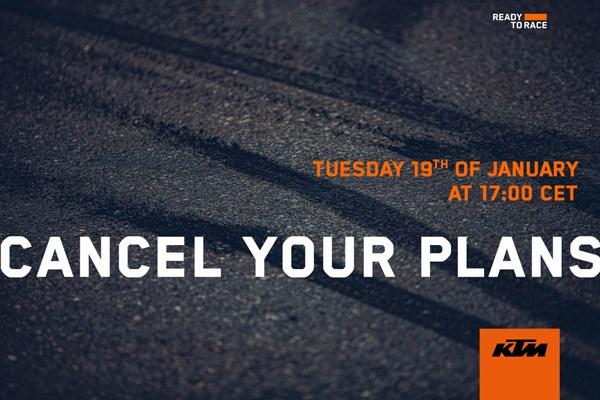 Cancel Your Plans_KTM