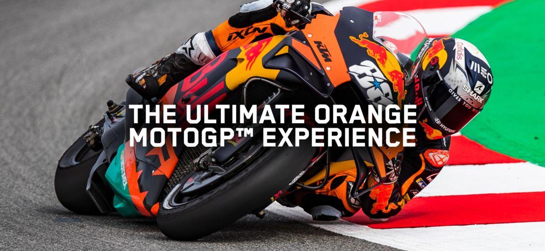 THE ULTIMATE ORANGE MOTOGP™ EXPERIENCE